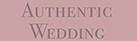 AUTHENTIC WEDDINGについて